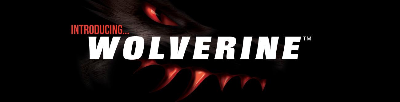 Introducing Wolverine™